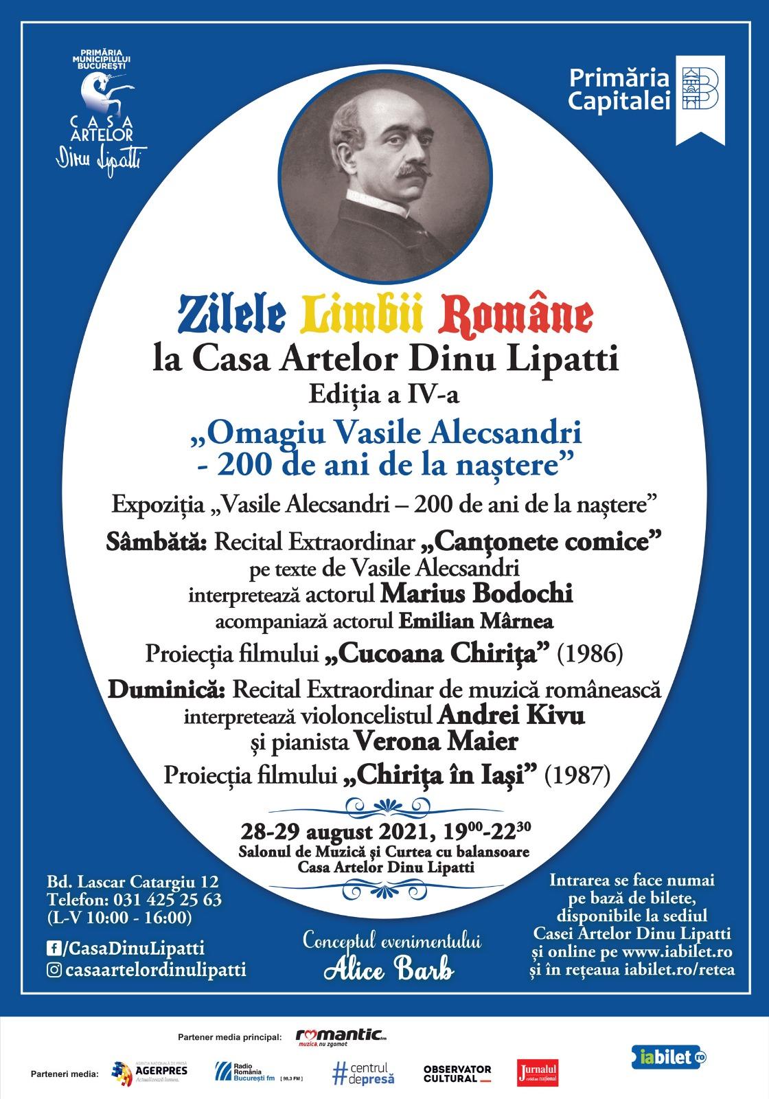 Zilele Limbii Române la Casa Artelor Dinu Lipatti Ediția a IV-a - Omagiu lui Vasile Alecsandri – 200 de ani de la naștere