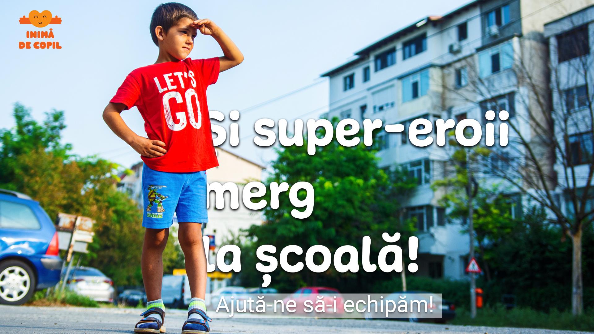 Înapoi la școală – Fundația Inimă de Copil strânge ghiozdane pentru copiii din sud – estul României